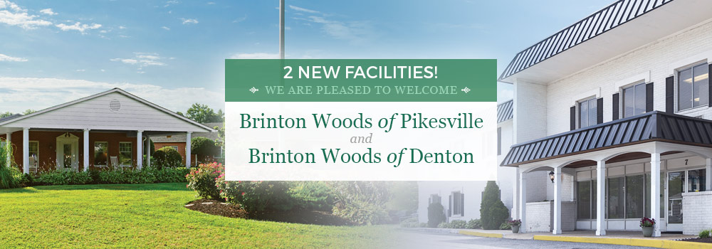 Brinton Woods of Pikesville and Brinton Woods of Denton
